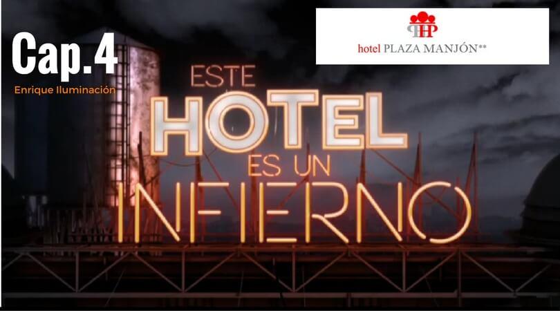 este hotel es un infierno cap 4