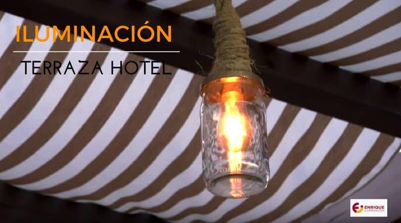 iluminacion terraza de hotel
