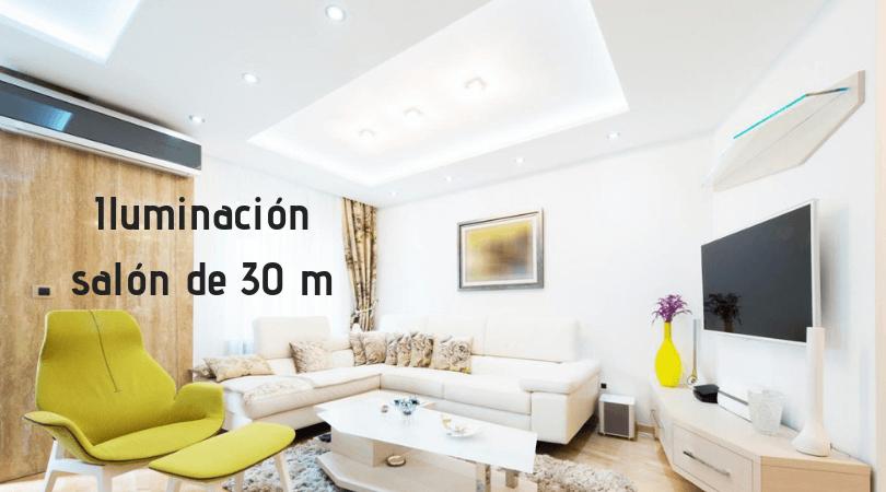 iluminacion salon 30 m